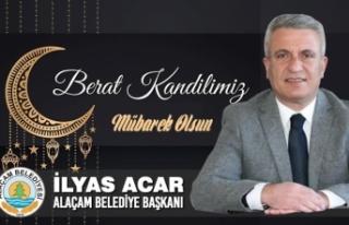 Alaçam Belediye Başkanı Acar'dan Berat Kandili...