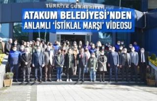 Atakum Belediyesi'nden Anlamlı 'İstiklal Marşı'...