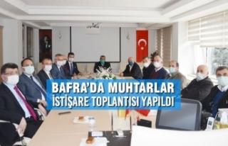Bafra'da Muhtarlar İstişare Toplantısı Yapıldı