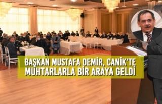 Başkan Demir, Canik'te Muhtarlarla Bir Araya Geldi