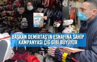 Başkan Demirtaş'ın Esnafına Sahip Kampanyası...