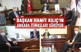 Başkan Kılıç'ın Ankara Temasları Sürüyor