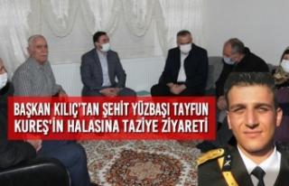 Başkan Kılıç'tan Şehit Yüzbaşı Tayfun Kureş'in...