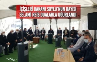 İçişleri Bakanı Soylu'nun Dayısı Selami Reis...