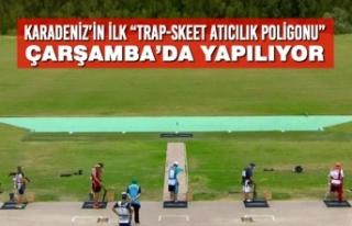 """Karadeniz'in İlk """"Trap-Skeet Atıcılık Poligonu""""..."""