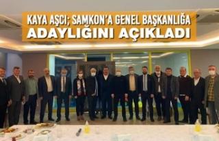 Kaya Aşcı; SAMKON'a Genel Başkanlığa Adaylığını...
