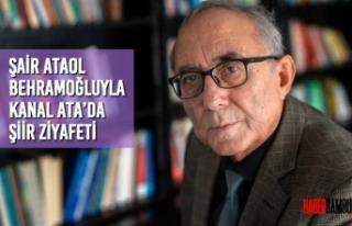 Şair Ataol Behramoğluyla Kanal ATA'da Şiir Ziyafeti