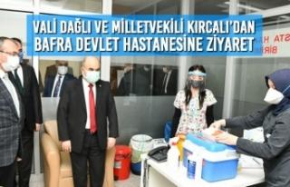 Vali Dağlı ve Vekil Kırcalı'dan Bafra Devlet...