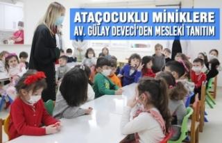 AtaÇocuklu Miniklere Av. Gülay Deveci'den Mesleki...