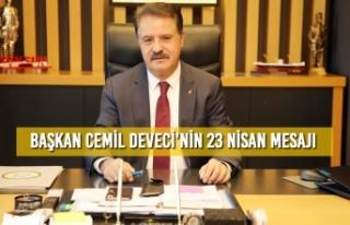 Başkan Cemil Deveci'nin 23 Nisan Mesajı