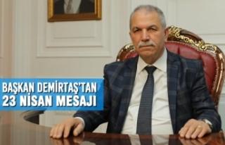 Başkan Demirtaş'tan 23 Nisan Geleceğin Gençlerin...