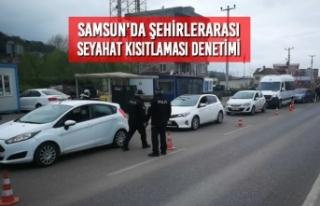Samsun'da Şehirlerarası Seyahat Kısıtlaması...