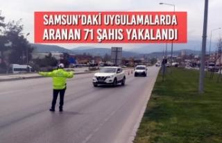 Samsun'daki Uygulamalarda Aranan 71 Şahıs Yakalandı