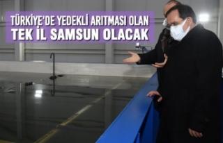 Türkiye'de yedekli arıtması olan tek il Samsun...