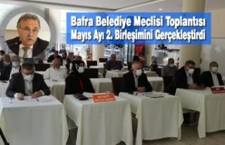 Bafra Belediye Meclisi Mayıs Ayı 2. Birleşimini...