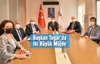Başkan Togar'da İki Büyük Müjde