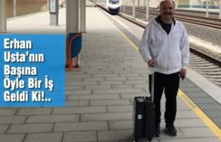 Erhan Usta'nın Başına Öyle Bir İş Geldi Ki!..