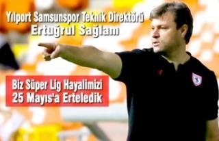 """Ertuğrul Sağlam; """"Biz Süper Lig Hayalimizi 25..."""