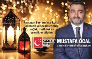 İş İnsanı Mustafa Öcal'dan Ramazan Bayramı...