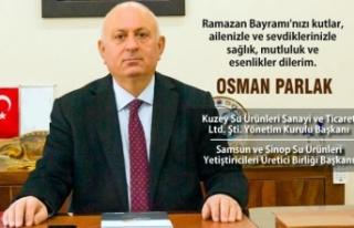 İş İnsanı Osman Parlak'tan Ramazan Bayramı...