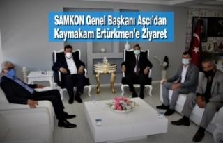 SAMKON Genel Başkanı Aşcı'dan Kaymakam Ertürkmen'e...