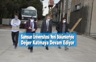 Samsun Üniversitesi Yeni Bölümleriyle Değer Katmaya...