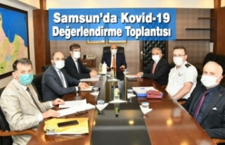 Samsun'da Kovid-19 Değerlendirme Toplantısı