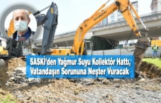 SASKİ'den Yağmur Suyu Kollektör Hattı, Vatandaşın...