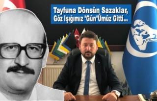 """Tayfuna Dönsün Sazaklar, Göz Işığımız """"Gün""""Ümüz..."""
