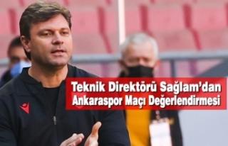 Teknik Direktörü Sağlam'dan Ankaraspor Maçı...