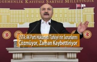 USTA: AK Parti Hükümeti Türkiye'nin Sorunlarını...
