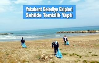 Yakakent Belediye Ekipleri Sahilde Temizlik Yaptı