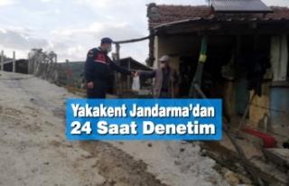 Yakakent Jandarma'dan 24 Saat Denetim