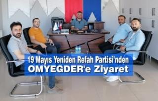 19 Mayıs Yeniden Refah Partisi'nden OMYEGDER'e...