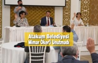 Atakum Belediyesi Mimar Öker'i Unutmadı