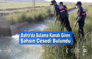 Bafra'da Sulama Kanalı Giren Şahsın Cesedi Bulundu