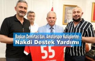 Başkan Demirtaş'dan, Amatörspor Kulüplerine...