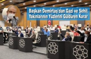 Başkan Demirtaş'dan Gazi Ve Şehit Yakınlarının...