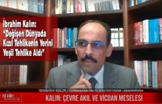 """Cumhurbaşkanlığı Sözcüsü İbrahim Kalın: """"Değişen..."""