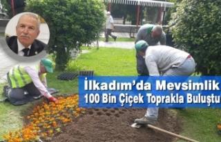 İlkadım'da Mevsimlik 100 Bin Çiçek Toprakla...