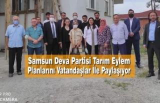 Samsun Deva Partisi Tarım Eylem Planlarını Vatandaşlar...