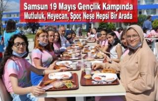 19 Mayıs Gençlik Kampında Mutluluk, Heyecan, Spor,...