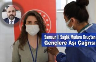 Samsun İl Sağlık Müdürü Oruç'tan Gençlere...