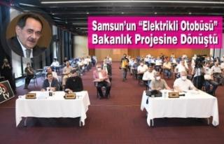 """Samsun'un """"Elektrikli Otobüsü"""" Bakanlık Projesine..."""