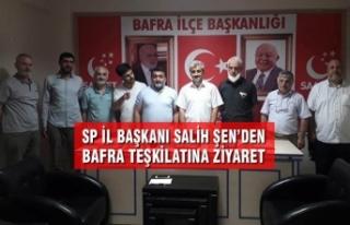 SP İl Başkanı Salih Şen'den Bafra İlçe Teşkilatına...