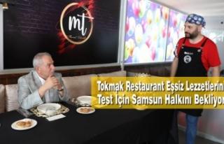 Tokmak Restaurant Eşsiz Lezzetlerini Test İçin...
