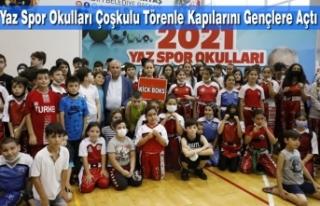 Yaz Spor Okulları Çoşkulu Törenle Kapılarını...