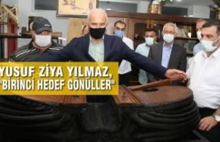 """Yusuf Ziya Yılmaz, """"Birinci Hedef Gönüller"""""""