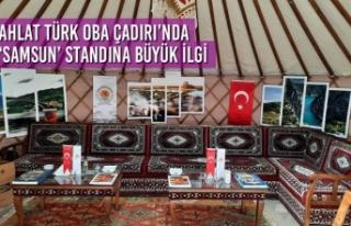 Ahlat Türk Oba Çadırı'nda 'Samsun' Standına...