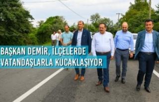 Başkan Demir, İlçelerde Vatandaşlarla Kucaklaşıyor
